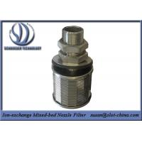 Buy cheap Stainless Steel Wedge Wire Screen Ion Exchange Mixed-Bed Filter Nozzle from Wholesalers